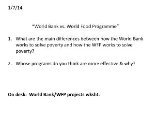 "1/7/14 ""World Bank vs. World Food  Programme """