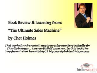 "Book Review & Learning from: ""The Ultimate Sales Machine""  by Chet Holmes"