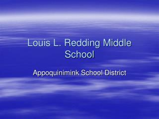Louis L. Redding Middle School