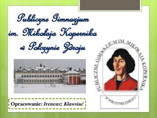 Publiczne Gimnazjum im. Mikołaja Kopernika w Połczynie Zdroju
