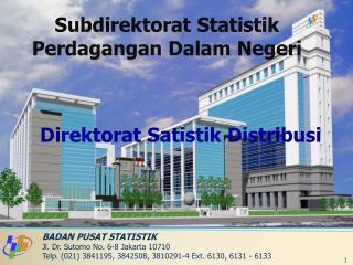 Subdirektorat Statistik Perdagangan Dalam Negeri
