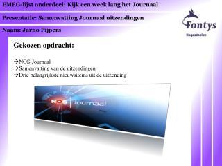 EMEG-lijst  onderdeel:  Kijk een week lang het Journaal