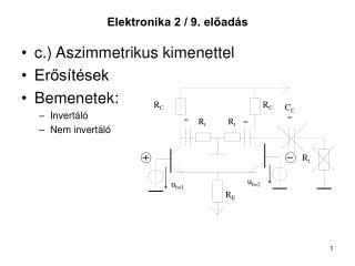 Elektronika 2 / 9. előadás
