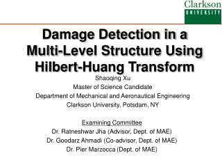 Damage Detection in a  Multi-Level Structure Using  Hilbert-Huang Transform