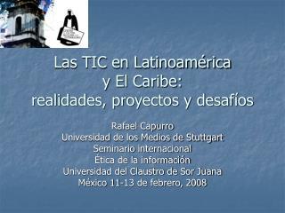 Las TIC en Latinoam rica  y El Caribe:  realidades, proyectos y desaf os
