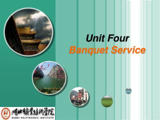 Unit Four Banquet Service