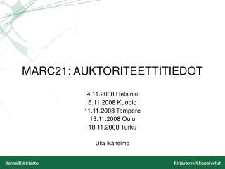 MARC21: AUKTORITEETTITIEDOT
