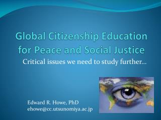 Global Citizenship Education for Peace and Social Justice