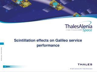 Scintillation effects on Galileo service performance