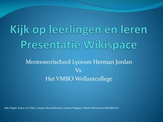 Kijk op leerlingen en leren Presentatie  Wikispace