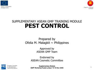 SUPPLEMENTARY ASEAN GMP TRAINING MODULE PEST CONTROL