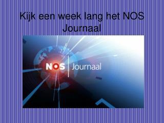 Kijk een week lang het NOS Journaal