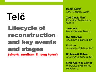 Lifecycle of reconstruction and key events and stages  (short, medium & long term)