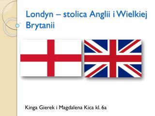 Londyn – stolica Anglii i Wielkiej Brytanii