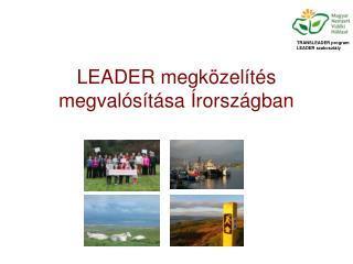 LEADER megközelítés megvalósítása Írországban