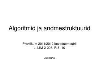 Algoritmid ja andmestruktuurid