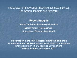 Robert Huggins Centre for International Competitiveness Cardiff School of Management,