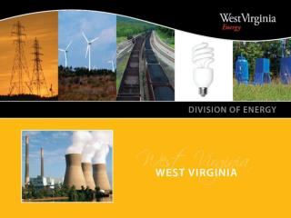 West Virginia s Energy Future