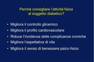 Perché consigliare l'attività fisica  al soggetto diabetico?