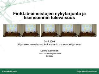 FinELib-aineistojen nykytarjonta ja lisensoinnin tulevaisuus