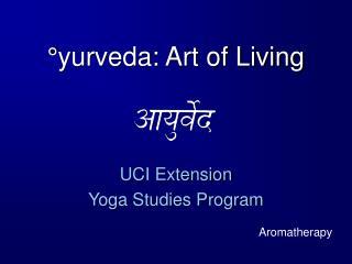 °yurveda: Art of Living