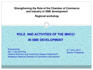 Strengthening the Role of the Chamber of Commerce and Industry in SME development