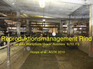 """Reproduktionsmanagement Rind Handout Wahlpflicht-""""Track"""" Nutztiere  9./10. FS"""