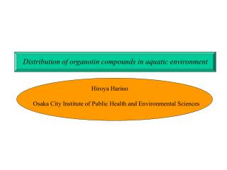 Distribution of organotin compounds in aquatic environment