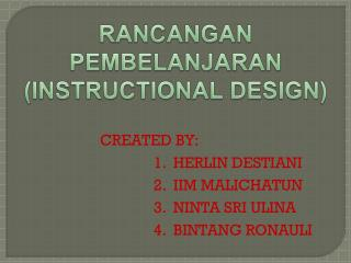 RANCANGAN PEMBELANJARAN (INSTRUCTIONAL DESIGN)