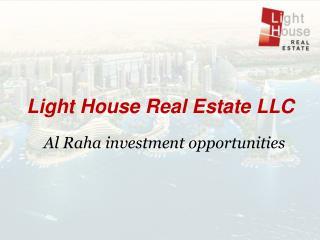 Light House Real Estate LLC Al Raha investment opportunities