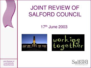 JOINT REVIEW OF SALFORD COUNCIL
