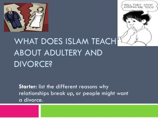 What does Islam teach about  adultery and divorce ?