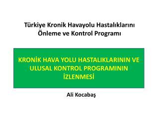 Türkiye Kronik Havayolu Hastalıklarını Önleme ve Kontrol Programı
