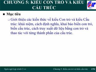 CHƯƠNG 5: KIỂU CON TRỎ VÀ KIỂU CẤU TRÚC
