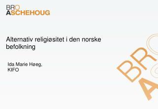 Alternativ religiøsitet i den norske befolkning