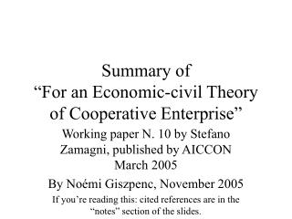 "Summary of  ""For an Economic-civil Theory of Cooperative Enterprise"""