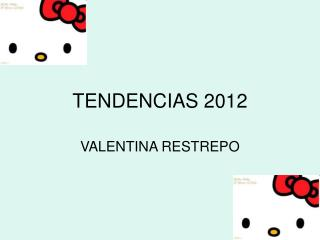 TENDENCIAS 2012