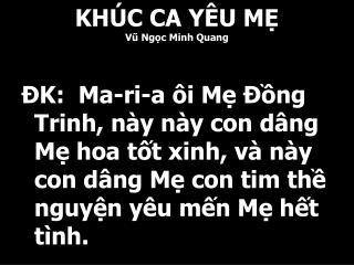 KHÚC CA YÊU MẸ  Vũ Ngọc Minh Quang