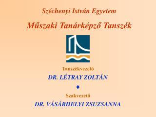 Széchenyi István Egyetem Műszaki Tanárképző Tanszék