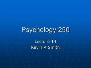 Psychology 250