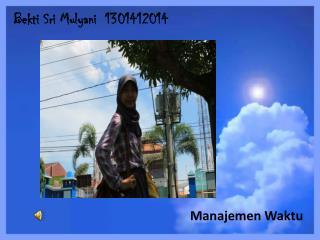 Bekti  Sri  Mulyani   1301412014