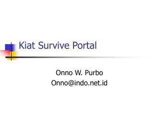Kiat Survive Portal