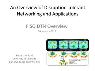 An Overview of Disruption Tolerant Networking and Applications