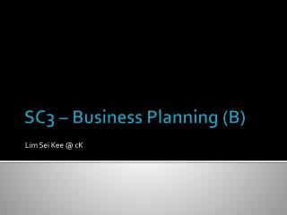 SC3  – Business Planning (B)