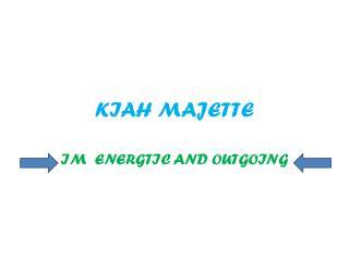 KIAH MAJETTE