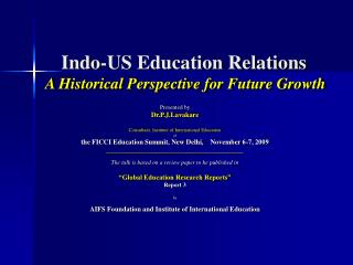 Indo-US Education Relations A Historical Perspective for Future Growth