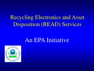 Recycling Electronics and Asset Disposition READ Services