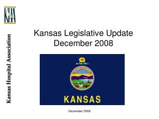 Kansas Legislative Update December 2008
