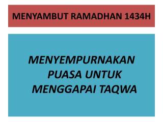 MENYAMBUT RAMADHAN 1434H