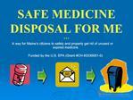 Safe Medicine Disposal for ME